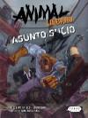 Animal urbano: asunto sucio - Guillermo Grillo, Juan Sasturain, Eduardo Molina, Marcelo Sosa