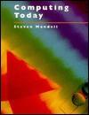 Computing Today (College) - Steven L. Mandell