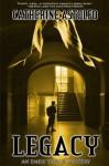 Legacy (An Emily Taylor Mystery) - Catherine Astolfo