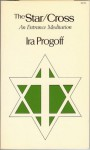 The Star/Cross: A Cycle of Process Mediation - Ira Progoff