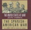 The Spanish-American War - Joseph Stromberg, George C. Scott