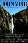 John Muir Omnibus: The 8 Wilderness-Discovery Books - John Muir