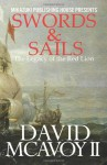 Swords & Sails: The Legacy of the Red Lion - David McAvoy II