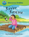 River Rescue (Start Reading: Starcross Stables) - Peter Bently