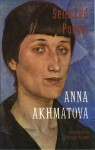 Selected Poems - Anna Akhmatova, Richard McKane