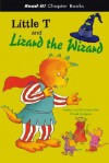 Little T And Lizard the Wizard (Read-It! Chapter Books) (Read-It! Chapter Books) - Frank Rodgers
