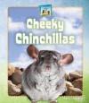 Cheeky Chinchillas - Kelly Doudna