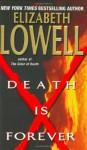 Death Is Forever - Elizabeth Lowell, Feron