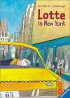 Lotte in New York. (mit Pluesch-Schaf) - Doris Dörrie