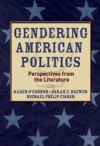 Gendering American Politics: Perspectives from the Literature - Karen O'Connor