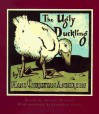 The Ugly Duckling - Hans Christian Andersen, Adrian Mitchell, Jonathan Heale