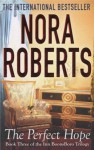 The Perfect Hope: Number 3 in series: Inn at Boonsboro Trilogy 3 - Nora Roberts