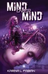 Mind Over Mind - Karina L. Fabian