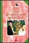 Alice Nel Paese Delle Meraviglie - Lewis Carroll, E. Bossi