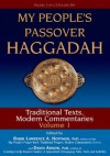 My People's Passover Haggadah, Volume 1: Traditional Texts, Modern Commentaries - Lawrence A. Hoffman, David Arnow, Lawrence A. Hoffman