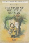 The Story of the Little Old Man - Barbro Lindgren, Eva Eriksson, Steven T. Murray