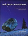 The Devil's Punchbowl: A Cultural & Geographic Map of California Today - Kate Gale, Veronique de Turenne