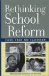 Rethinking School Reform: Views from the Classroom - Linda Christensen