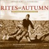Rites of Autumn: The Story of College Football - Richard Whittingham