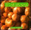 Potatoes - Ann L. Burckhardt, Chuck Kostichka