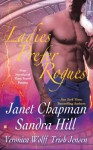 Ladies Prefer Rogues: Four Novellas of Time-Travel Passion - Janet Chapman, Sandra Hill, Veronica Wolff, Trish Jensen