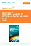 Manual of Medical-Surgical Nursing Care - Pageburst E-Book on Vitalsource (Retail Access Card): Nursing Interventions and Collaborative Management - Frances Donovan Monahan, Marianne Neighbors, Carol Green