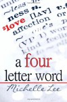 A Four Letter Word - Michelle Lee