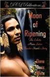 Moon of Ripening - Diane Davis White