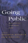 Going Public: The Changing Face of NZ History - Bronwyn Dalley, Bronwyn Dalley