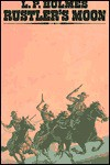 Rustler's Moon - L.P. Holmes, Barbara Hazard