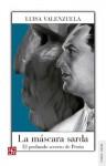 La máscara sarda (Tierra Firme) (Spanish Edition) - Luisa Valenzuela