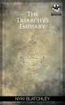The Triarchy's Emissary - Nyki Blatchley