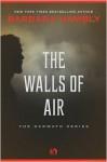The Walls of Air - Barbara Hambly