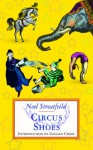 Circus Shoes - Noel Streatfeild