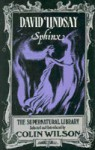 Sphinx - David Lindsay, Colin Wilson