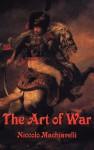 The Art of War - Niccolò Machiavelli