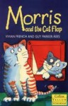 Morris And The Cat Flap - Vivian French, Guy Parker-Rees
