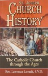 Concise Church History - Lawrence G. Lovasik
