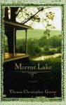 Mirror Lake (Audio) - Thomas Christopher Greene