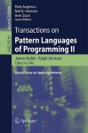 Transactions on Pattern Languages of Programming II: Special Issue on Applying Patterns - James Noble, Neil B. Harrison, Uwe Zdun, Ralph Johnson
