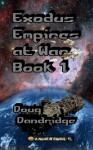 Exodus: Empires at War: Book 1 - Doug Dandridge