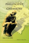 Collected Papers on Philosophy of Chemistry - Eric R. Scerri