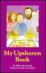 My Upsheren Book - Yaffa Gottlieb, Hachai Publishing