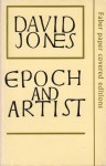 Epoch and Artist: Selected Writings - David Jones