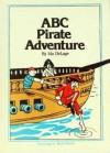 ABC Pirate Adventure - Ida DeLage, Buck Brown