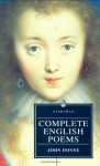 Complete English Poems - John Donne, CA Patrides, Robin Hamilton