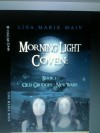 Morning Light Coven (Old Grudges - New Wars, # 1) - Lisa Marie Main