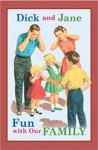 Dick and Jane Fun with Our Family - Grosset & Dunlap Inc., William S. Gray