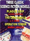 Three Classic Sf Novels: Plague Ship; The Lani People; Operation Terror - J.F. Bone, Murray Leinster, Andre Norton