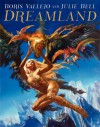 Boris Vallejo and Julie Bell: Dreamland - Boris Vallejo, Julie Bell